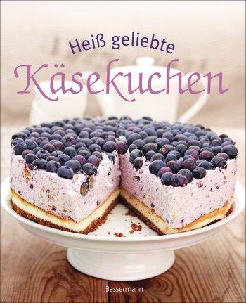 heiss-geliebte-kaesekuchen_cover_bassermann_verlag