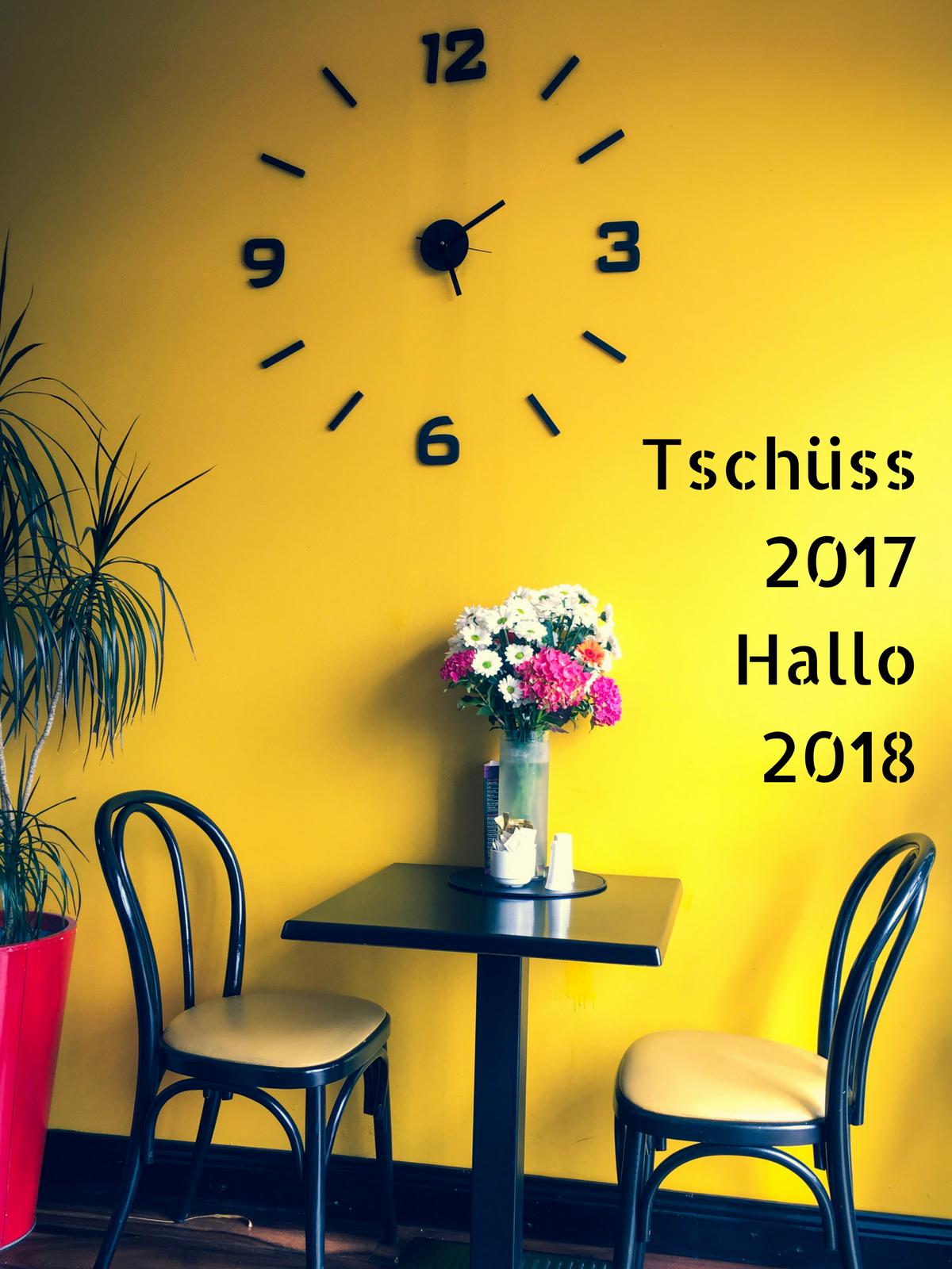 Tschüss 2017 & Hallo 2018 Bilanz 2017 und Vorschau 2017 keksstaub